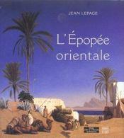 L'epopee orientale - Intérieur - Format classique