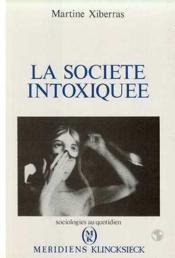 La societe intoxiquée - Couverture - Format classique