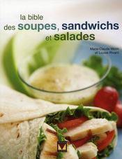 La bible des soupes, sandwichs et salades - Intérieur - Format classique