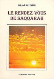Le rendez-vous de saqqarah - Couverture - Format classique