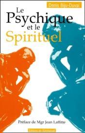 Le psychique et le spirituel - Couverture - Format classique
