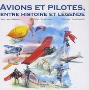 Avions Et Pilotes, Entre Histoire Et Legende - Intérieur - Format classique