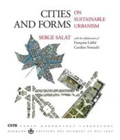 Vente livre :  Cities and forms  - Serge Salat - Salat-S