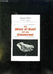 Le Mas D Azil Et Sa Caverne. - Couverture - Format classique