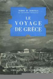Le Voyage De Grece. - Couverture - Format classique