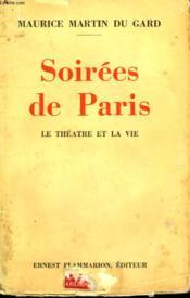 Soirees De Paris. Le Theatre Et La Vie. 1930-1931. - Couverture - Format classique
