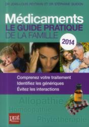 Médicaments 2014  - Stephane Guidon - Jean-Louis Peytavin