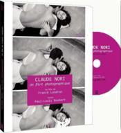 Claude Nori, un flirt photographique - Couverture - Format classique