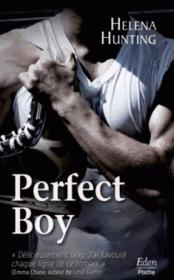 Vente  Perfect boy  - Helena Hunting