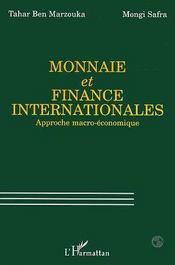 Monnaie Et Finance Internationales ; Approche Macro-Economique - Intérieur - Format classique