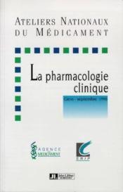 La Pharmacologie Clinique - Couverture - Format classique