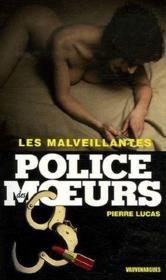 Police Des Moeurs T.179 ; Les Malveillantes - Couverture - Format classique