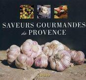 Saveurs Gourmandes De Provence - Intérieur - Format classique
