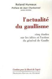 L'actualité du gaullisme - Couverture - Format classique