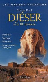 Djeser et la iiie dynastie - Intérieur - Format classique