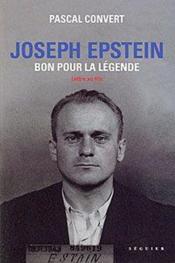 Joseph Epstein ; bon pour la légende - Couverture - Format classique