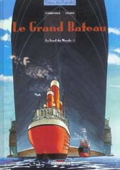 Le fond du monde t.5 ; le grand bateau - Intérieur - Format classique
