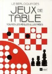 Le Berloquin des jeux de table ; toutes les règles illustrées - Couverture - Format classique