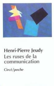 Les ruses de la communication - Couverture - Format classique