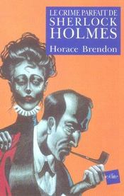 Le Crime Parfait De Sherlock Holmes - Intérieur - Format classique