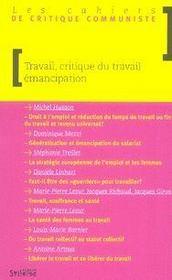 Les cahiers de critique communiste ; travail, critique du travail et émancipation - Intérieur - Format classique