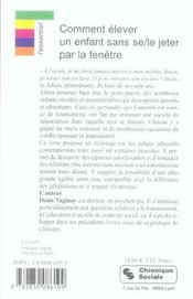 Comment Elever Son Enfant Sans Se-Le Jeter Par La Fenetre - 4ème de couverture - Format classique