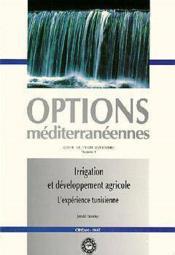 Irrigation et developpement agricole ; l'experience tunisienne serie b n.3 - Couverture - Format classique