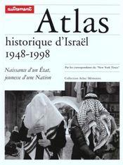 Atlas Historique D'Israel 1948-1998 Naissance D'Un Etat Jeunesse D'Une Nation - Intérieur - Format classique