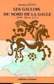 Les gaulois du nord de la gaule - Couverture - Format classique