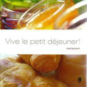 Vive Le Petit Dejeuner - Couverture - Format classique
