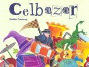 Celbazar - Couverture - Format classique