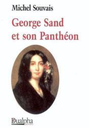 Georges sand et son pantheon - Couverture - Format classique
