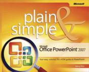 Vente livre :  Microsoft Office PowerPoint 2007 Plain and Simple  - Nancy Muir