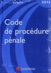 Code de procédure pénale 2013 - Couverture - Format classique