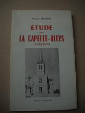 Etude Sur La Capelle-Bleys (Aveyron) - Couverture - Format classique