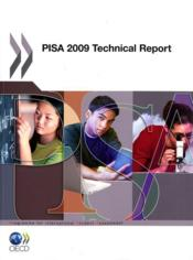 Vente livre :  Pisa 2009 ; technical report  - Collectif