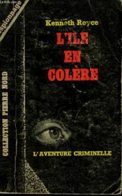 L'Ile En Colere. Collection L'Aventure Criminelle N° 192 - Couverture - Format classique