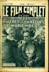 Le Film Complet Du Jeudi N° 1153 - 11e Annee - Les Maitres Chanteurs De Nuremberg - Couverture - Format classique