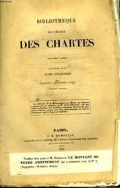 Bibliotheque De L'Ecole Des Chartes - Deuxieme Serie - Tome 5 - Janvier Fevrier - Couverture - Format classique