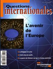 Vente livre :  REVUE QUESTIONS INTERNATIONALES N.31 ; l'avenir de l'Europe  - Collectif