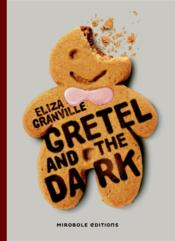 Vente  Gretel and the dark  - Eliza Granville