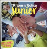 Vente livre :  Prions en Eglise junior ; septembre octobre 2017  - Prions En Eglise Junior - Collectif