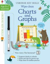 Vente livre :  Wipe-clean ; charts and graphs ; key skills ; age 6 to 7  - Marta Cabrol - Holly Bathie