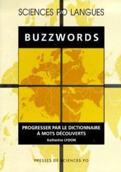 Buzzwords ; progresser par le dictionnaire à mots découverts - Couverture - Format classique