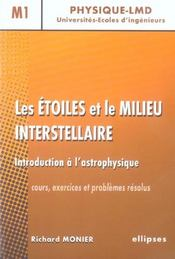 Vente  Les etoiles et le milieu interstellaire, introduction a l'astrophysique  - Monier - Richard Monier