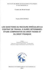 Recours Irregulier Au Contrat De Travail A Duree Determinee Et Sanctions Prevues En Droit Francais - Couverture - Format classique