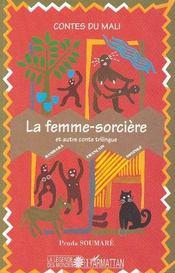 Femme Sorciere (La) Et Autre Conte Trilingue - Couverture - Format classique