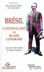 Bresil, L'Utopialand De Blaise Cendrars - Intérieur - Format classique
