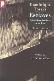 Esclaves ; 200 millions d'esclaves aujourd'hui - Intérieur - Format classique