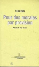 Pour des morales par provision - Couverture - Format classique